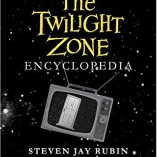Steven Jay Rubin Twilight Zone Encyclopedia