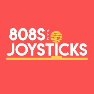 808s and Joysticks
