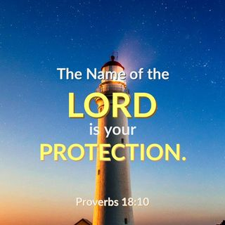 The Name of the LORD is Your Strong Tower; Run to Him Who Intervenes on Your Behalf