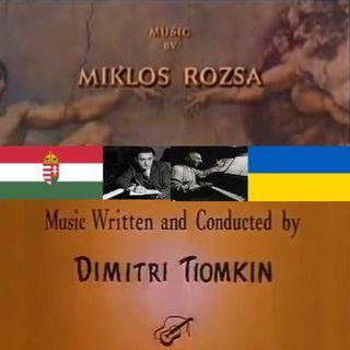 282 ROZSA and TIOMKIN