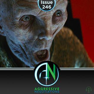 Issue 246: Snoke Signals