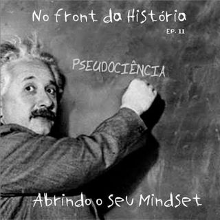 Abrindo seu mindset #11