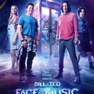 Damn You Hollywood: Bill & Ted Face the Music