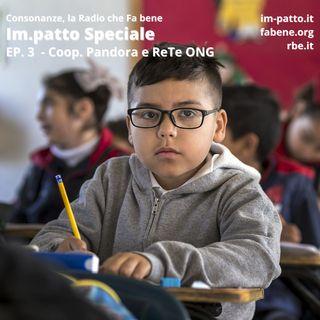 Im.patto Speciale - Ep. 3 - Cooperativa Pandora e ReTe ong