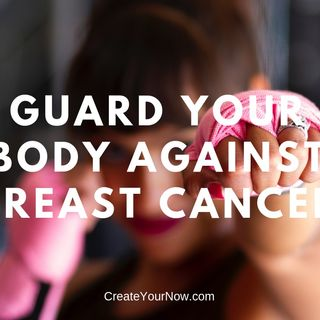 1369 Guard Your Body Against Breast Cancer