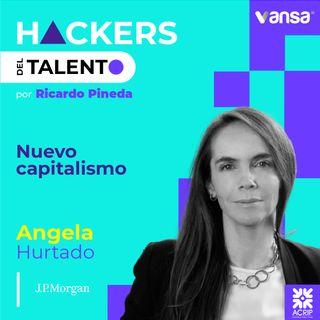 099. Nuevo capitalismo - Angela Hurtado (J.P. Morgan) - Lado B