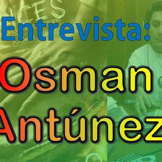Entrevista Osman Antunez - Mis Raices