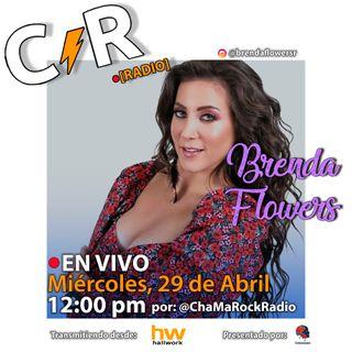 Brenda Flowers en Vivo en ChaMaRock Radio Programa #16