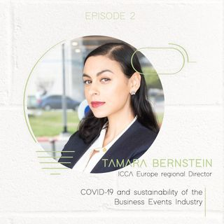 Tamara Bernstein: COVID-19 and sustainability of the Business Events Industry