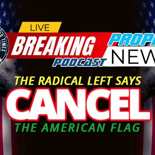 NTEB PROPHECY NEWS PODCAST: As Biden Creates Juneteenth As A Federal Holiday, The Far Left Issues Call For A New Flag And New Revolution