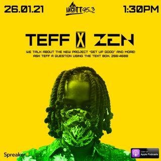 Teff Interview with Zen (26.01.21)