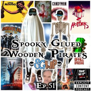 Ep 51 - Spooky Glued Wooden Pirates