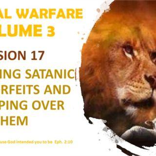 SPIRITUAL WARFARE VOL 3 SESSION 17 A DISCERNING THE DARKSIDES COUNTERFEIT
