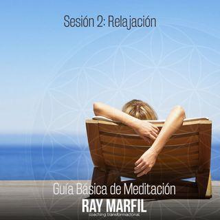 Sesión 2 - Meditación de Relajación