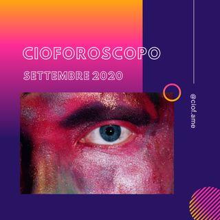 CIOFOROSCOPO - Settembre 2020