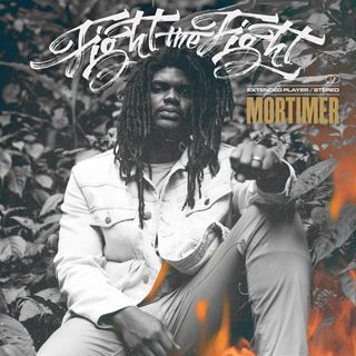 Mortimer - Fight the Fight EP (2019)