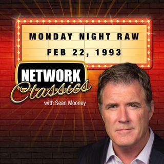 Network Classics: Monday Night Raw - Feb 22, 1993