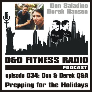 Episode 034 - Don and Derek Q and A:  Prepping for the Holidays