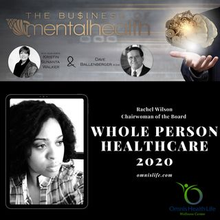 Mental Health Business: Whole Person Healthcare 2020