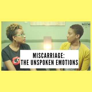 The Onion Series | Miscarriage; The Unspoken Emotions