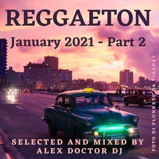 #85 - January 2021 - Reggaeton - part 2