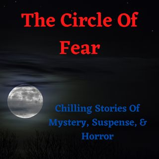 The Circle Of Fear