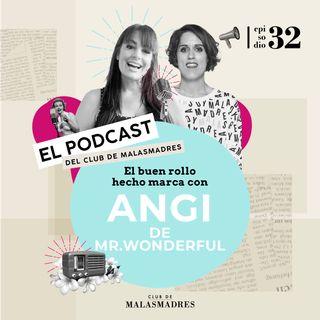 Mr Wonderful, origen y crecimiento de una marca con éxito con Angi