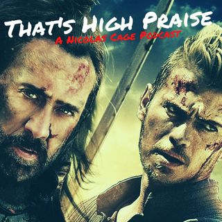 Outcast (2014) | That's High Praise: A Nicolas Cage Podcast