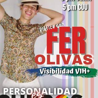 Fer olivas nos habla del tema de la Visibilidad VIH+ en Chihuahua.