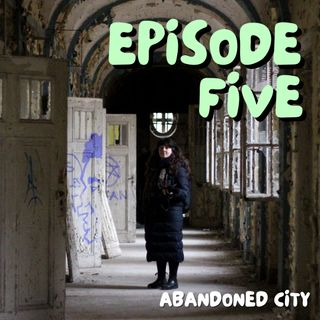 5. Abandoned City