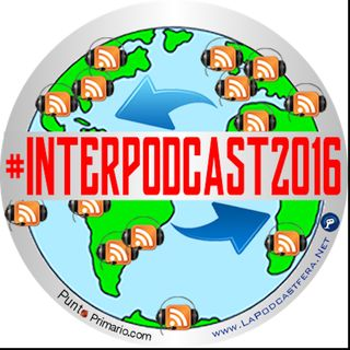 Sorteo #InterPodcast2016