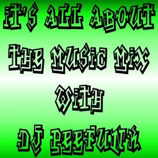 DJ PeeFunk #ItsAllAboutTheMusic Vol. 77