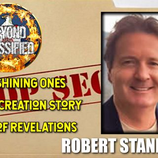 The Shining Ones - Our Creation Story - Era of Revelations with Robert Stanley