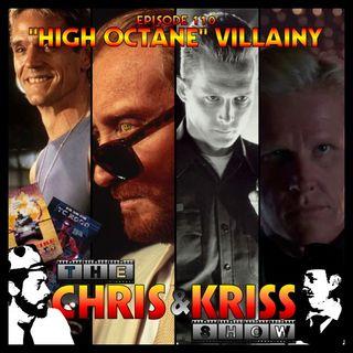 "EP 110 - ""High Octane"" Villainy"