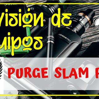 PURGE SLAM PIECE y ATO SHOT Revision (clon 1:1)