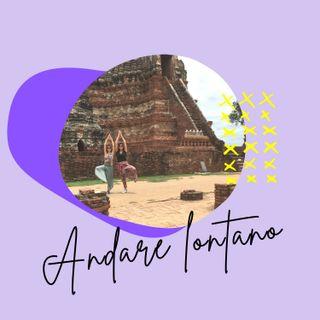 07. Andare lontano: Thai tour 2019