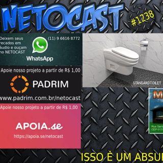 NETOCAST 1238 DE 07/01/2020 - O vaso sanitário desenhado para ser desconfortável