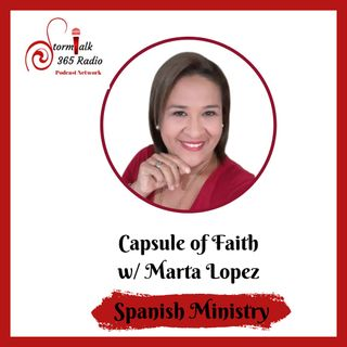 Cápsula de fe w/ Marta Lopez (Spanish) -  Live with Rebeca Cicone Geerman.
