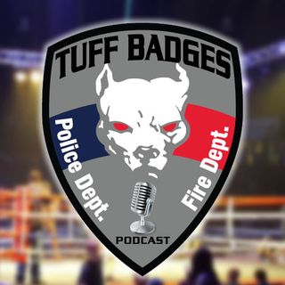 Tuff Badges Podcast Episode 2