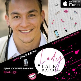 #52 | Inside the Mind of Your Man with Jeddy Azuma