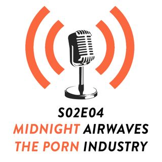 S02E04 - The Porn Industry