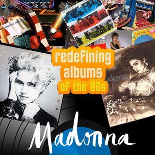 Pop Muzik Presents Redefining Albums - Madonna