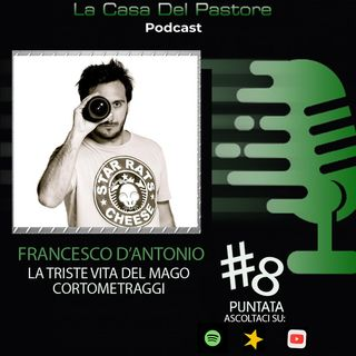 LCP#8 - Francesco D'Antonio: La triste vita del mago