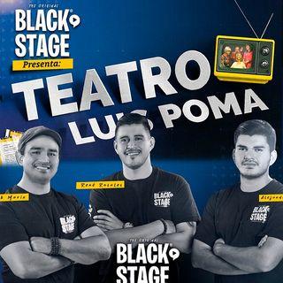 QUÉ HAY DETRÁS DE UNA OBRA DE TEATRO - BlackStage Podcast Ep2