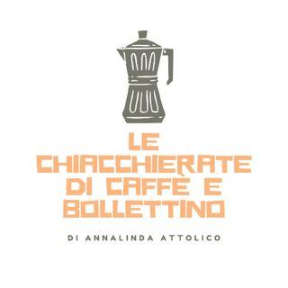 Episodio 1 - Le chiacchierate di Caffè & Bollettino