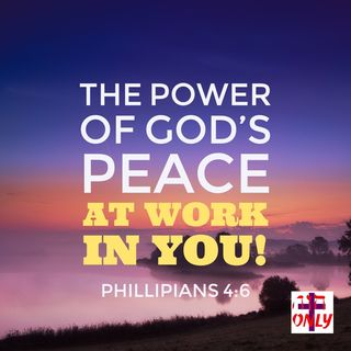 The Power of God's Peace Actively at Work in You Guard Your Heart and Mind.