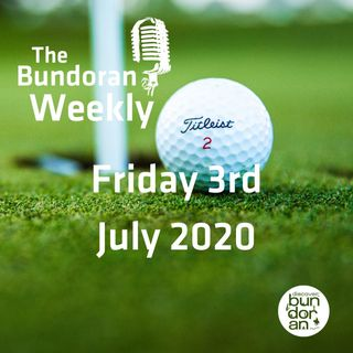 098 - The Bundoran Weekly - Friday 3rd July 2020