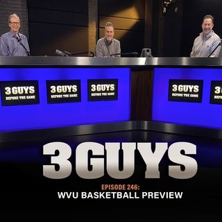 WVU Basketball Preview with Tony Caridi, Brad Howe and Hoppy Kercheval