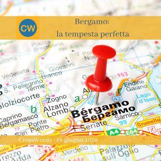 Bergamo: la tempesta perfetta
