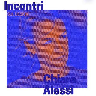 Incontri sul Design - Chiara Alessi